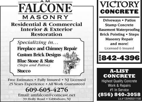 VICTORY CONCRETE Driveways • Patios Stamp Concrete Basement Waterproofing Brick Pointing • Steps Masonry Repair