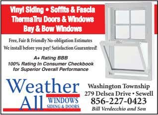 Vinyl SSiding •• SSoffits && FFascia ThermaTru DDoors && WWindows Bay && BBow WWindows