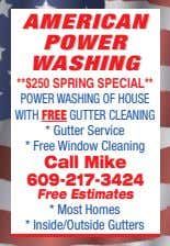AMERICANAMERICAN POWERPOWER WASHINGWASHING POWER WASHING OF HOUSE WITH FREE GUTTER CLEANING * Gutter Service *