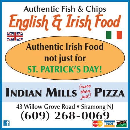 Authentic Fish & Chips Authentic Irish Food not just for ST. PATRICK'S DAY! 43 Willow