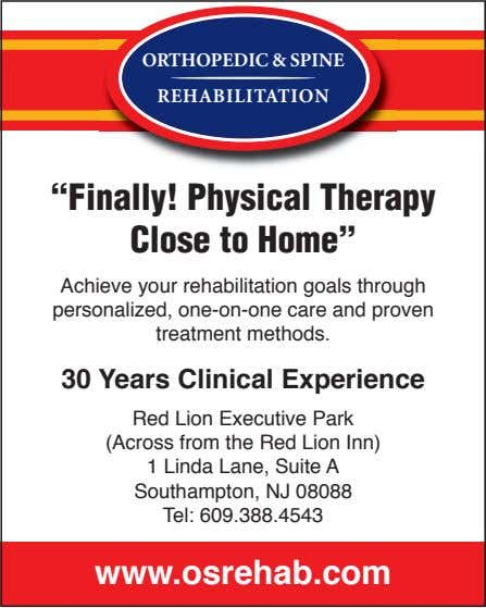 "ORTHOPEDIC & SPINE REHABILITATION ""Finally! Physical Therapy Close to Home"""
