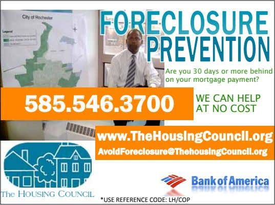 Are you 30 days or more behind on your mortgage payment? 585.546.3700 WE CAN HELP