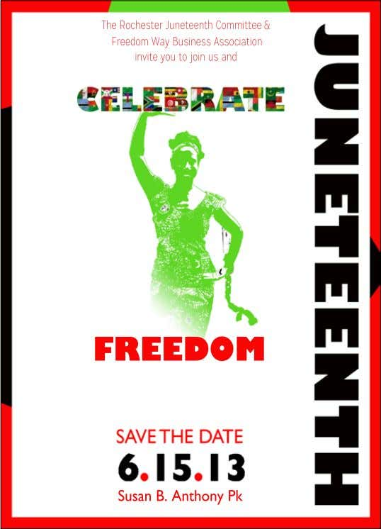 16 The Rochester Juneteenth Committee & Freedom Way Business Association invite you to join us