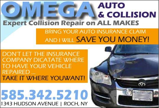 AUTO & COLLISION Expert Collision Repair on ALL MAKES BRING YOUR AUTO INSURANCE CLAIM AND