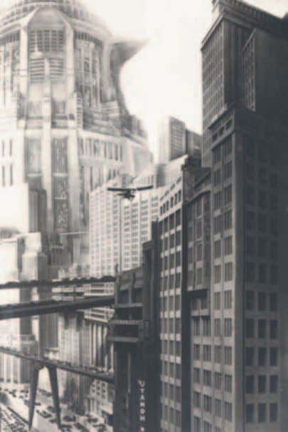 Fig. 2 In the 20's American Skyscrapers views and futuristic collages where largely pub- lished