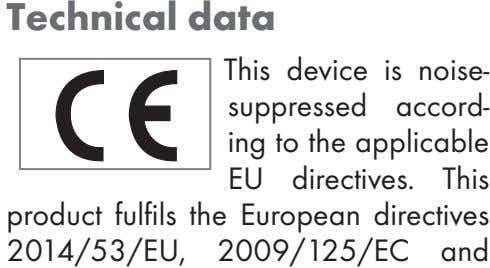 Technical data This device is noise- suppressed accord- ing to the applicable EU directives. This