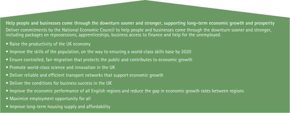 Help people and businesses come through the downturn sooner and stronger, supporting long-term economic growth