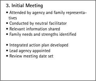 3. Initial Meeting • Attended by agency and family representa- tives • Conducted by neutral