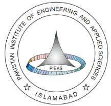 Fax us @ +92-51-2208070 Write us @ PIEAS, P.O. Nilore, Islamabad, Pakistan DEPARTMENT OF ELECTRICAL ENGINEERING