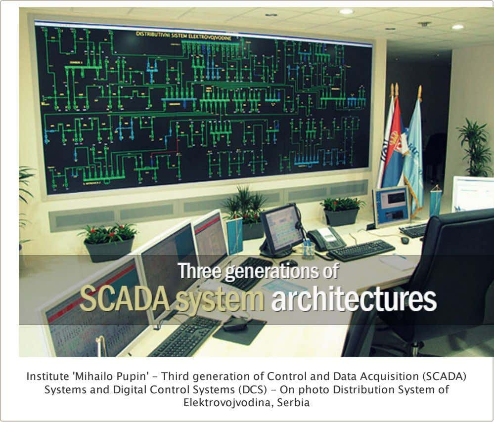 Institute 'Mihailo Pupin' - Third generation of Control and Data Acquisition (SCADA) Systems and Digital