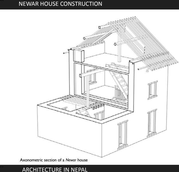 `` NEWAR HOUSE CONSTRUCTION Axonometric section of a Newar house `` ARCHITECTURE IN NEPAL