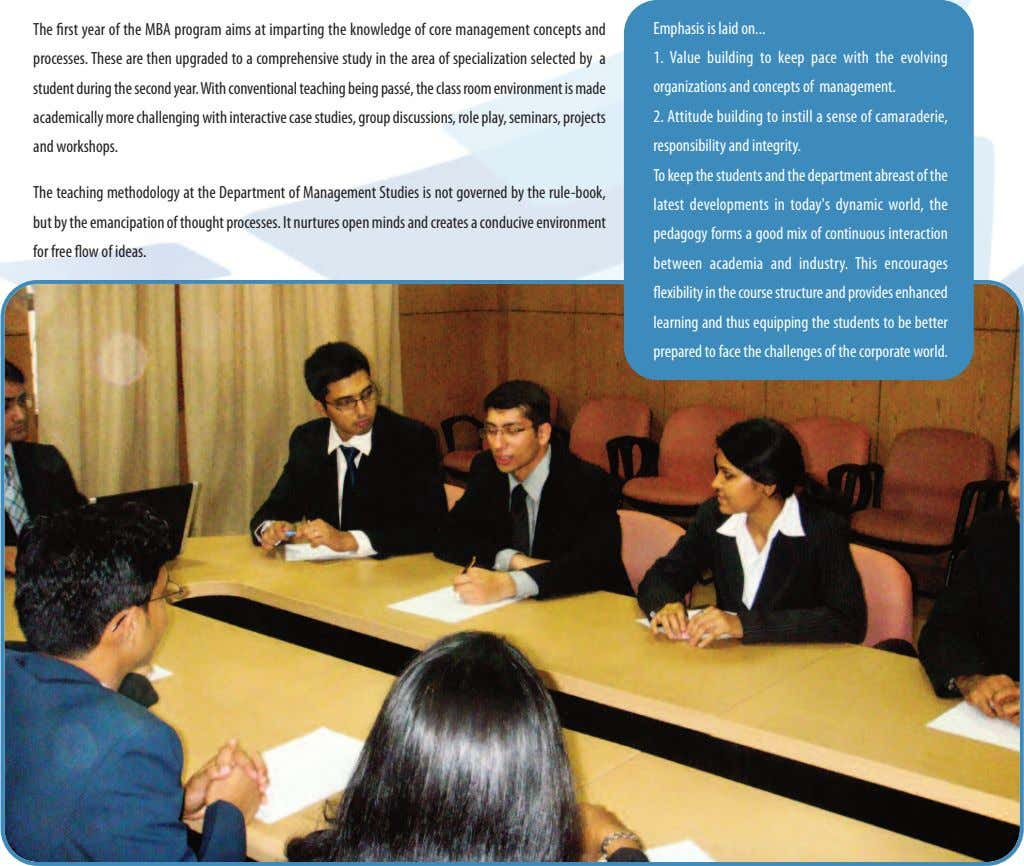 The rst year of the MBA program aims at imparting the knowledge of core management