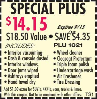 SPECIAL PLUS $ 14.15 Expires 9/15 /10 $18.50 Value • $AVE $4.35 INCLUDES: PLU 1021