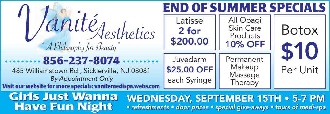 END OF SUMMER SPECIALS Latisse All Obagi V anité Aesthetics Skin Care 2 for Botox