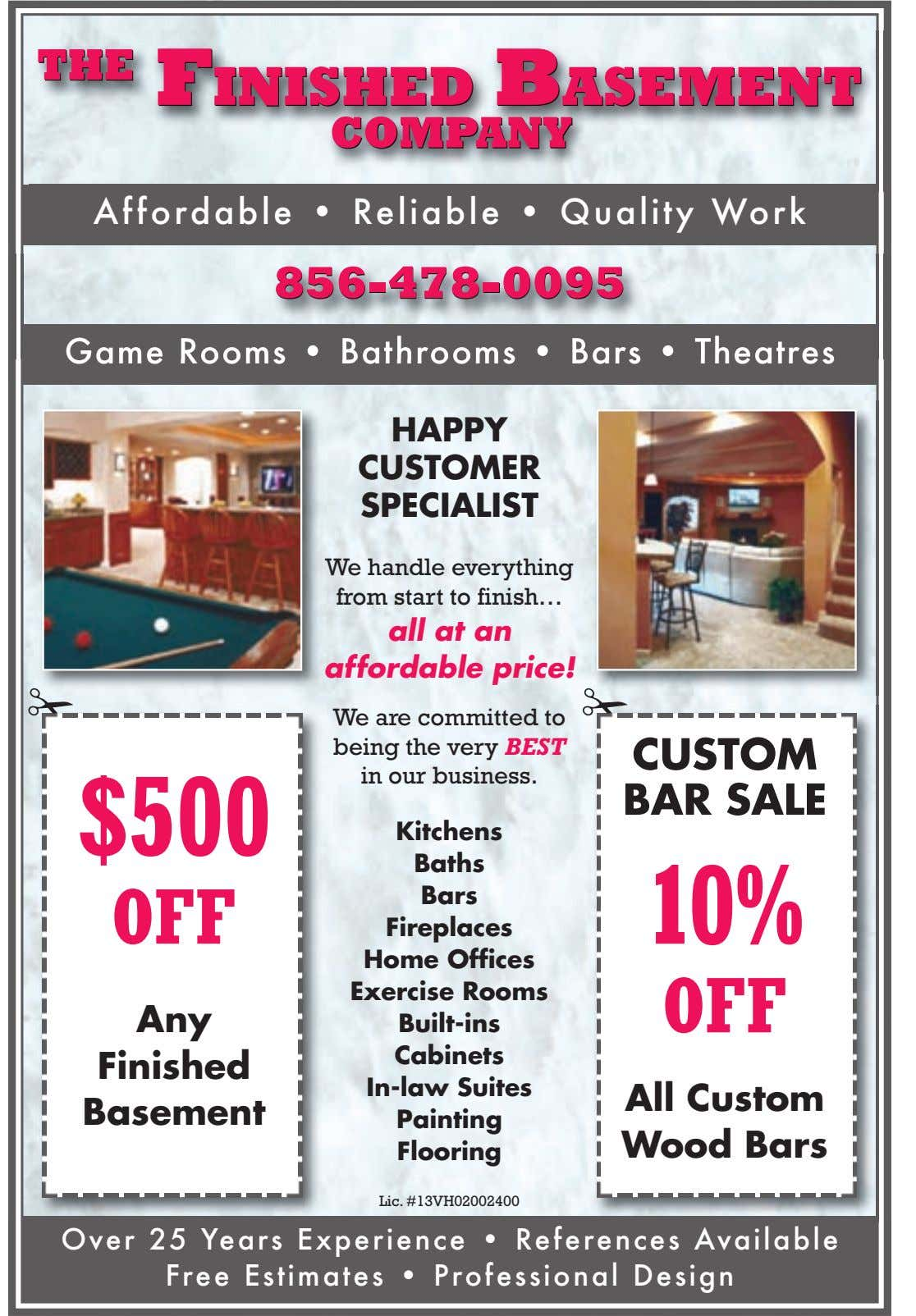 Affordable • Reliable • Quality Work 856-478-0095856-478-0095 Game Rooms • Bathrooms • Bars • Theatres
