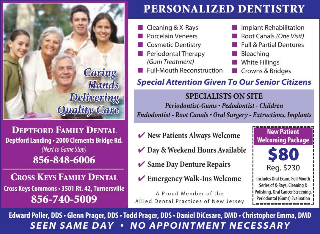 PERSONALIZED DENTISTRY ■ Cleaning & X-Rays ■ Implant Rehabilitation ■ Porcelain Veneers ■ Root Canals