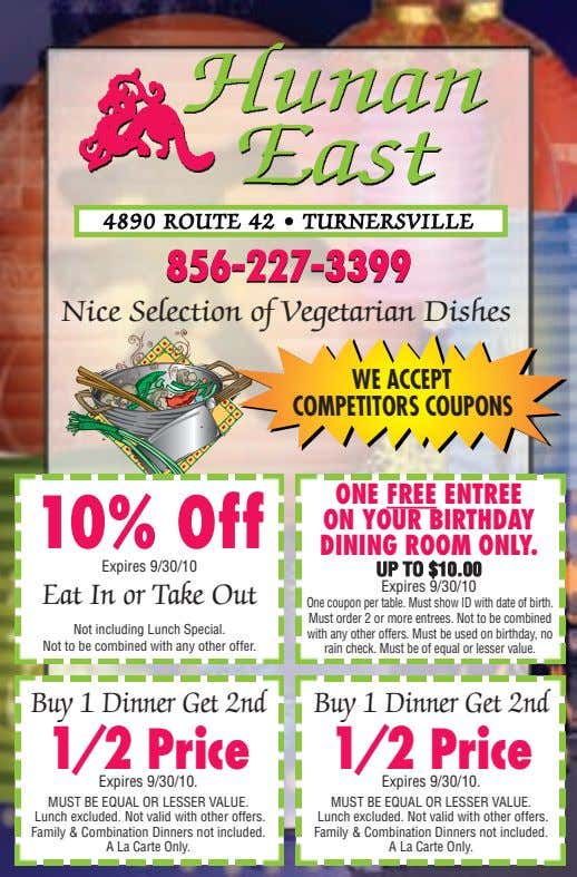 4890 ROUTE 42 • TURNERSVILLE 856-227-3399856-227-3399 Nice Selection of Vegetarian Dishes WE ACCEPT COMPETITORS