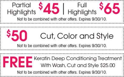 Partial Full Highlights $ 45 Highlights $ 65 Not to be combined with other offers.