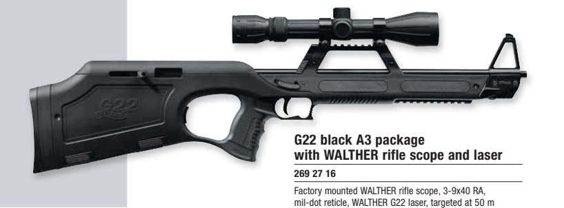 G22 black A3 package with WALTHER rifle scope and laser 269 27 16 Factory mounted