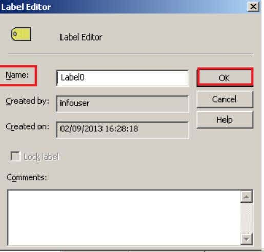 Step-8 Give name of Label and click on OK button. Step-9 And then click OK button