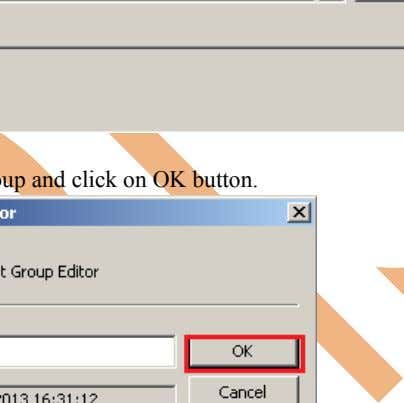 Step-12 Click on New button to add Group. Step-13 Name of group and click on OK