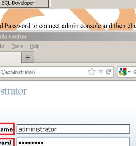 Administrator Home Page. All Programs Informatica 9.0.1 Step-2 Now specify Username and Password to connect admin