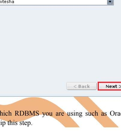Step-5 Now create username in RDBMS(Which RDBMS you are using such as Oracle, MSSQL Server,