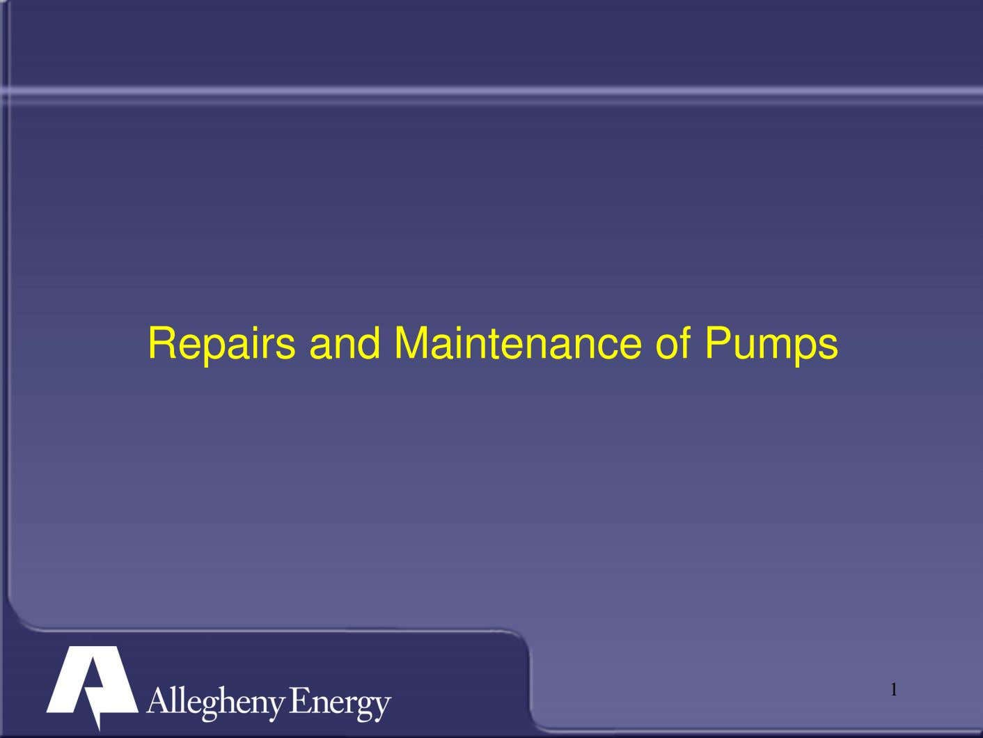 Repairs and Maintenance of Pumps 1
