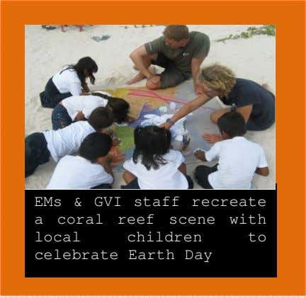 EMs & GVI staff recreate a coral reef scene with local children celebrate Earth Day