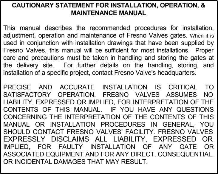 CAUTIONARY STATEMENT FOR INSTALLATION, OPERATION, & MAINTENANCE MANUAL This manual describes the recommended