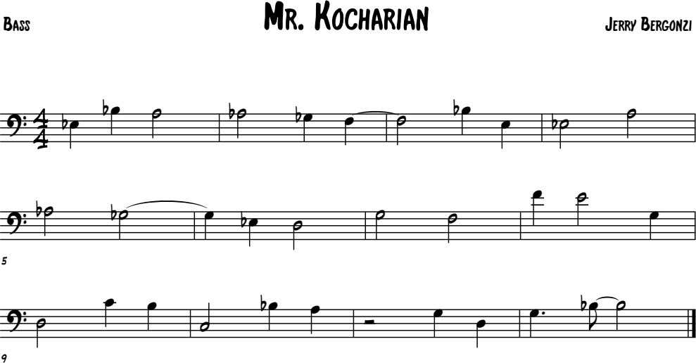 Mr. Kocharian Bass Jerry Bergonzi 4 ˙ b ˙ b œ b œ ˙ b