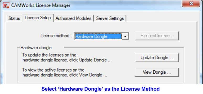 Select 'Hardware Dongle' as the License Method