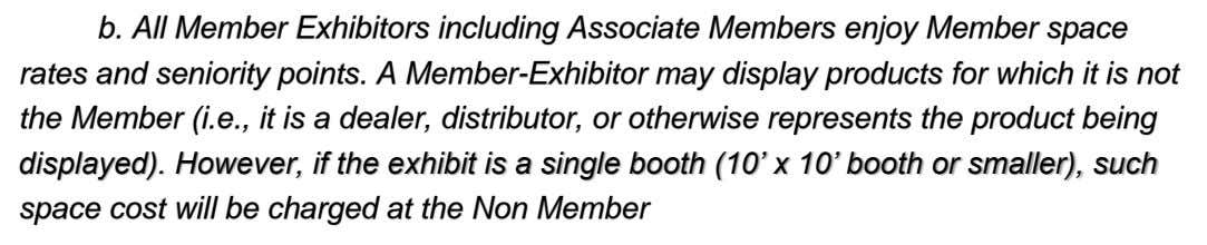 b. All Member Exhibitors including Associate Members enjoy Member space rates and seniority points. A