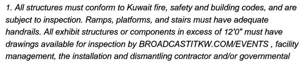 1. All structures must conform to Kuwait fire, safety and building codes, and are subject