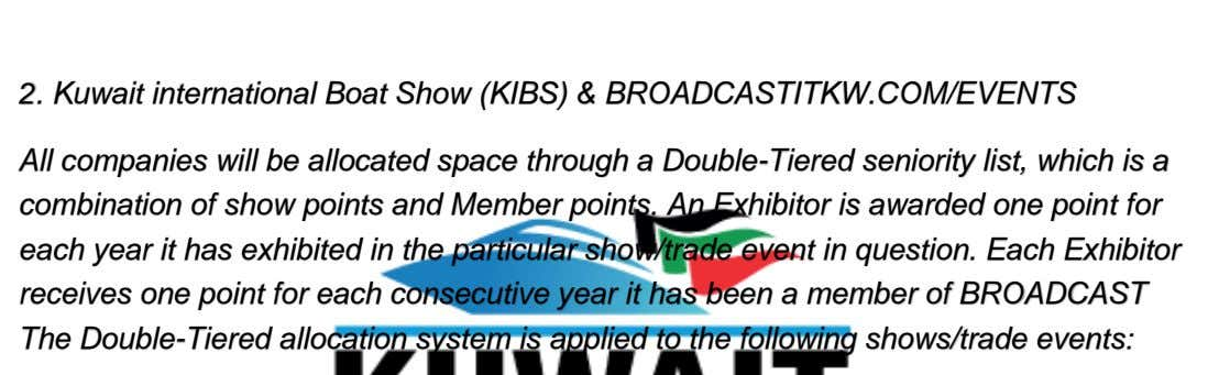 2. Kuwait international Boat Show (KIBS) & BROADCASTITKW.COM/EVENTS All companies will be allocated space through