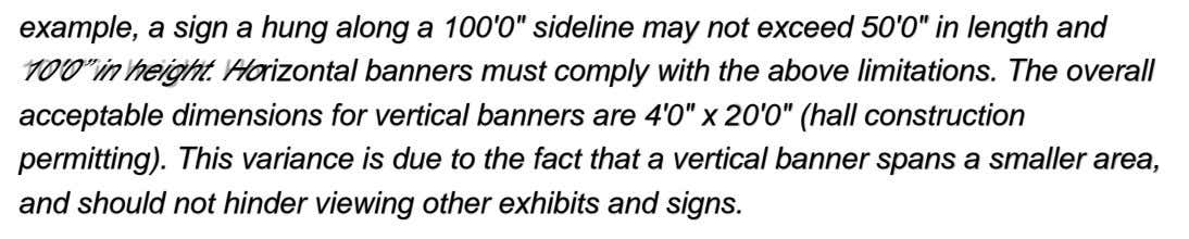 "example, a sign a hung along a 100'0"" sideline may not exceed 50'0"" in length"