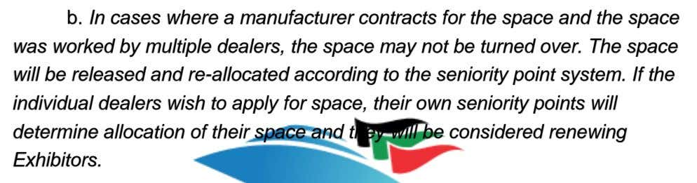 b. In cases where a manufacturer contracts for the space and the space was worked
