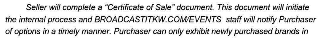 "Seller will complete a ""Certificate of Sale"" document. This document will initiate the internal process"