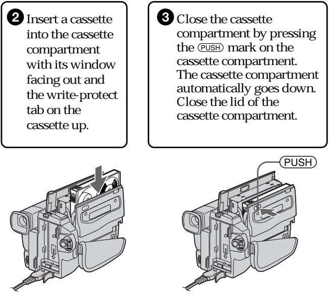 2 Insert a cassette into the cassette compartment with its window facing out and the