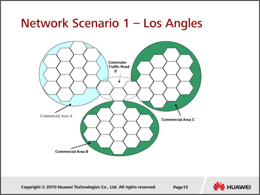 LTE Cell Planning  In the Los Angles, there are several independent density area that connected