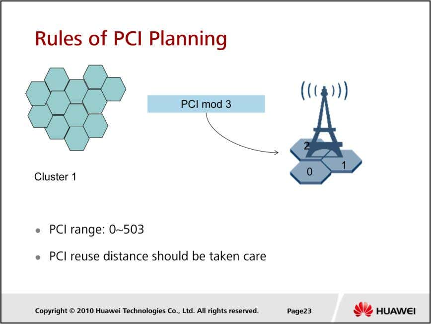 LTE Cell Planning  Differences between a scrambling code and a PCI: The scrambling code ranges