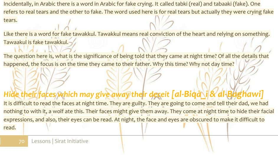 Incidentally, in Arabic there is a word in Arabic for fake crying. It called tabki
