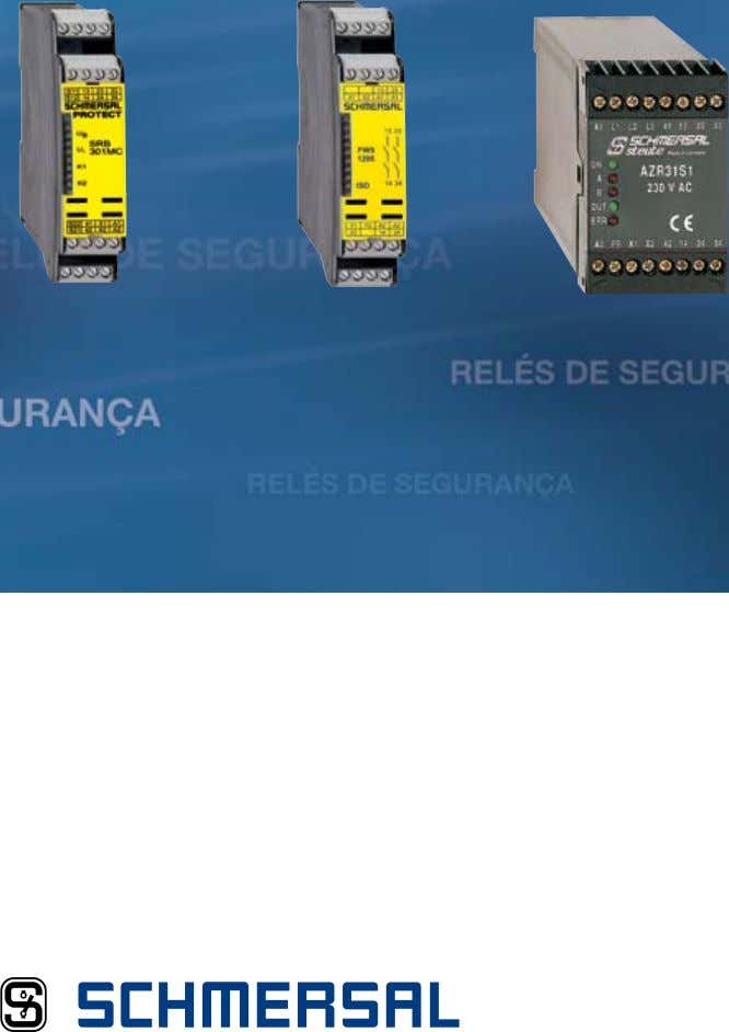 Relés&de&Segurança Safe solutions for your industry