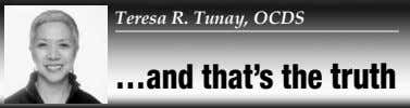 Teresa R. Tunay, OCDS …and that's the truth