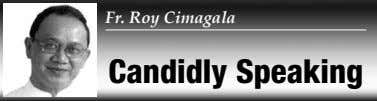 Fr. Roy Cimagala Candidly Speaking