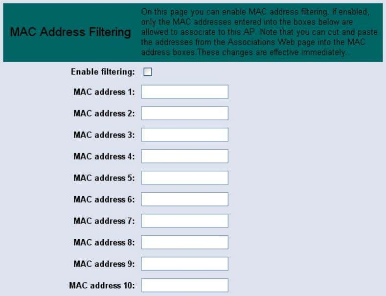 are details on how to configure the MAC address filters Enable filtering: by enabling this function,