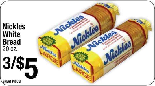 Nickles White Bread 20 oz. 3/$ 5 great price!