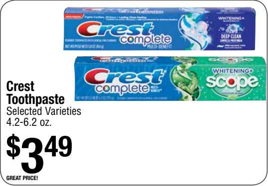 Crest Toothpaste Selected Varieties 4.2-6.2 oz. $ 3 49 great price!
