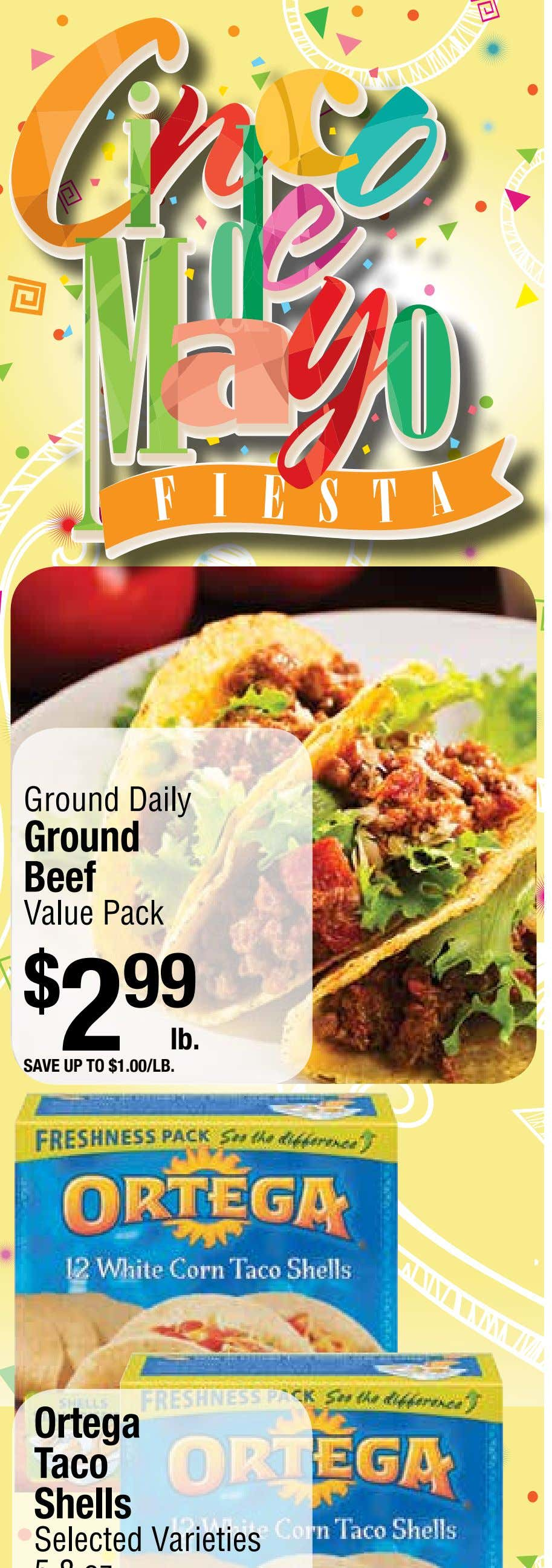 Ground Daily Ground Beef Value Pack $ 2 99 lb. save up to $1.00/lb.