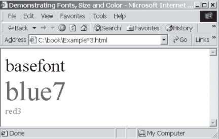</body> </html> Figure F.3 Font and color tags specify fonts and colors in